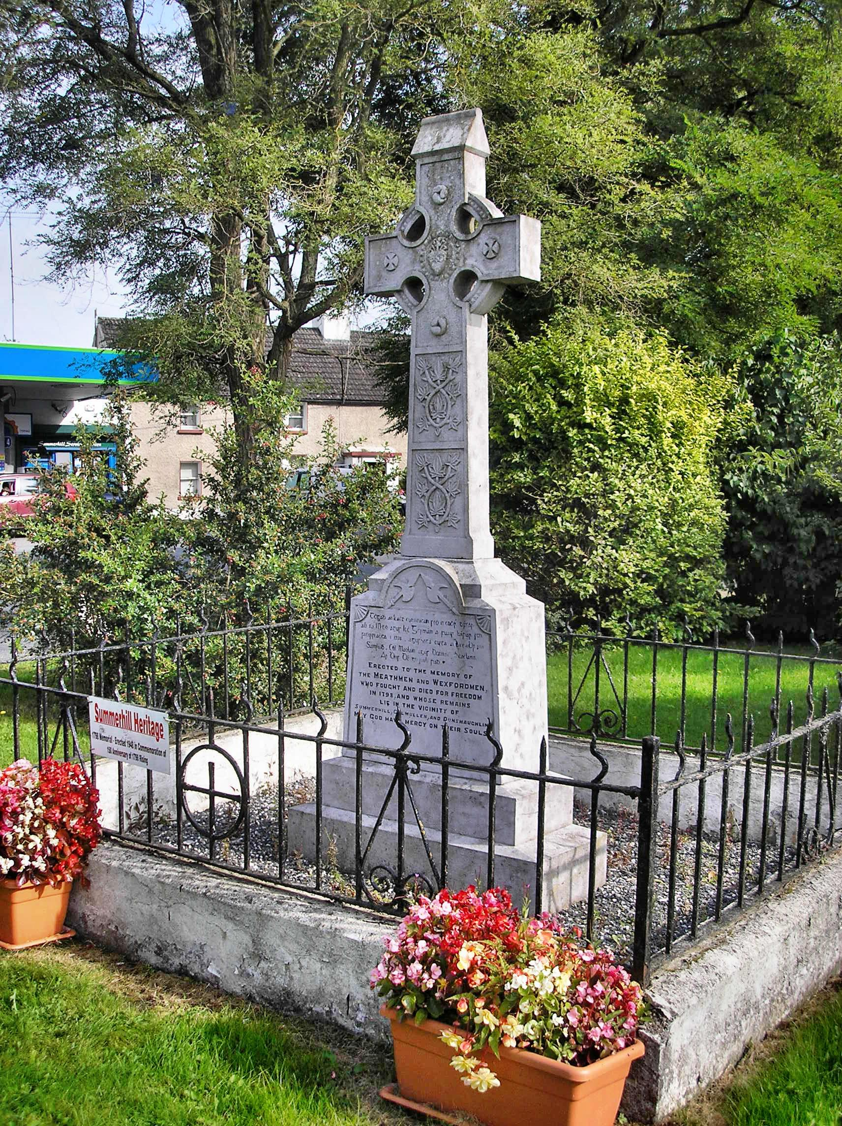 2Erected to the memory of the Meathmen and Wexfordmen, who fought and died for freedom in 1798, and whose remains lie in the vicinity of Summerhill, Culmullen and Dunshaughlin. May God have mercy on their souls""